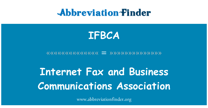 IFBCA: Internet Fax and Business Communications Association