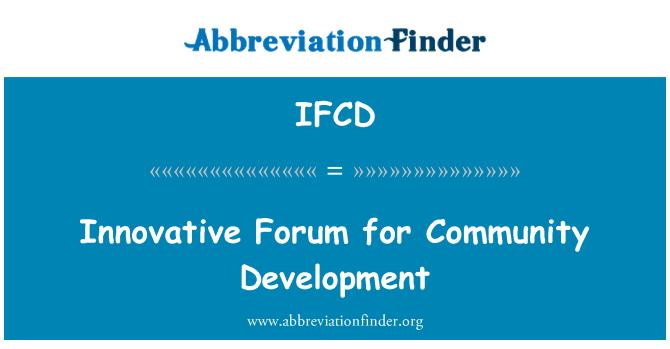 IFCD: Innovative Forum for Community Development