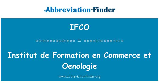 IFCO: Institut de oluşumu tr Commerce et Oenologie