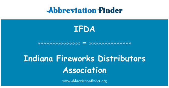IFDA: 印第安纳州烟花分销商协会