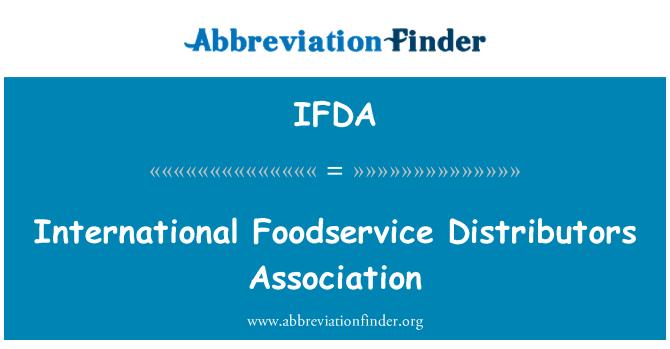 IFDA: Rahvusvaheline ravitsemusala müüjad Assotsiatsiooni