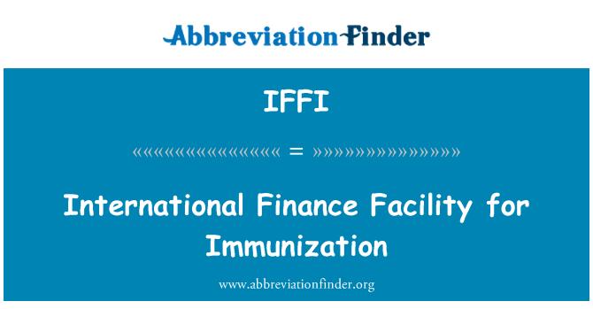 IFFI: Mecanismo de financiamiento internacional para la inmunización
