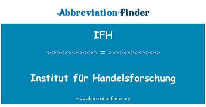 IFH: Institut für Handelsforschung