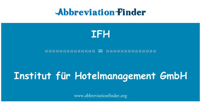 IFH: Institut für Hotelmanagement GmbH