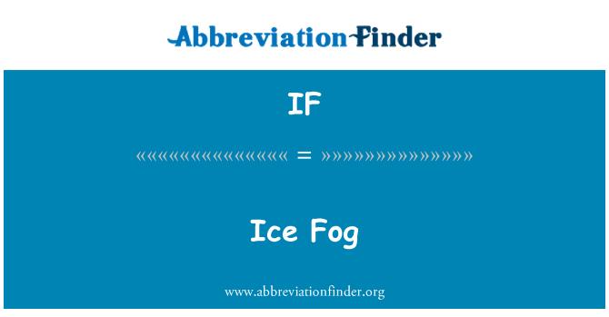 IF: Ice Fog
