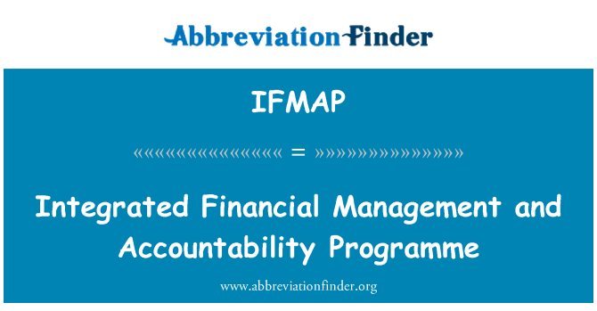IFMAP: Integrated Financial Management and Accountability Programme
