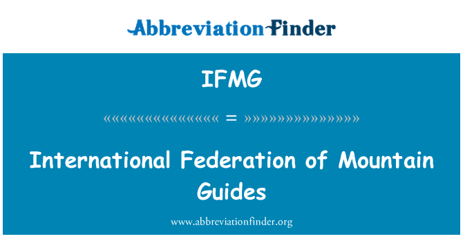IFMG: International Federation of Mountain Guides