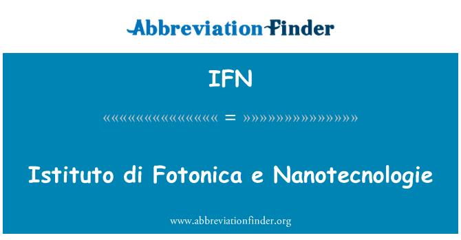 IFN: Istituto di Fotonica e Nanotecnologie