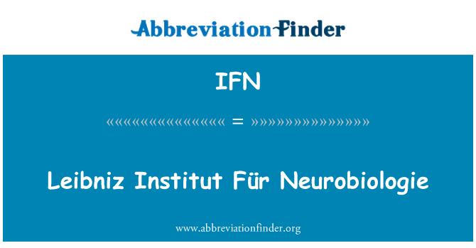 IFN: Leibniz Institut Für Neurobiologie