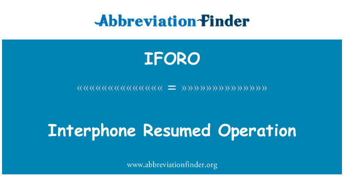 IFORO: Interphone Resumed Operation