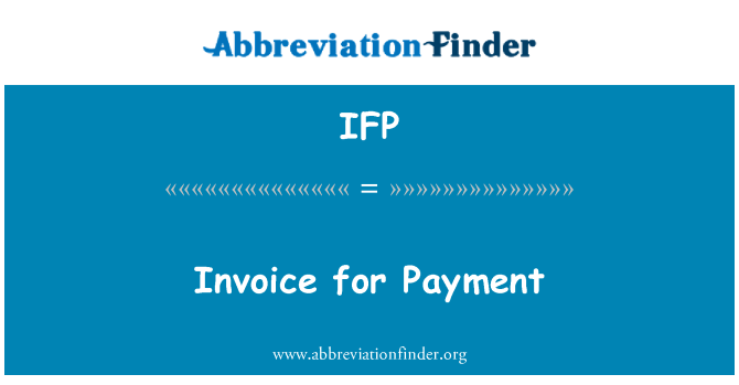 IFP: Invoice for Payment