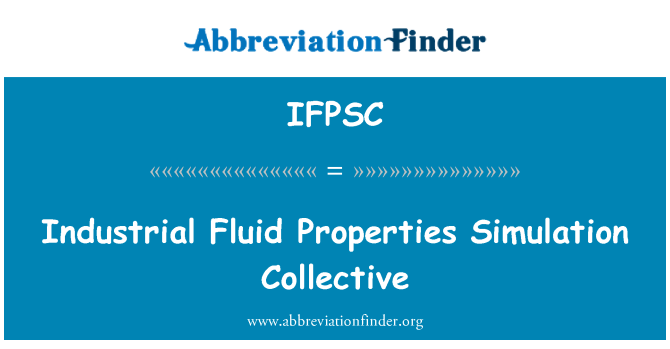 IFPSC: Industrial Fluid Properties Simulation Collective