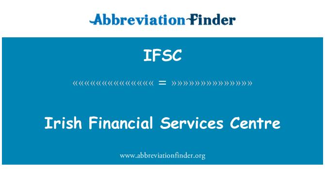 IFSC: Servicios de Irish Financial Centre