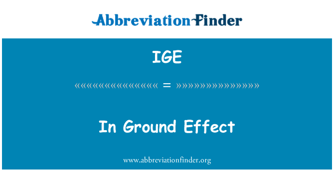 IGE: In Ground Effect