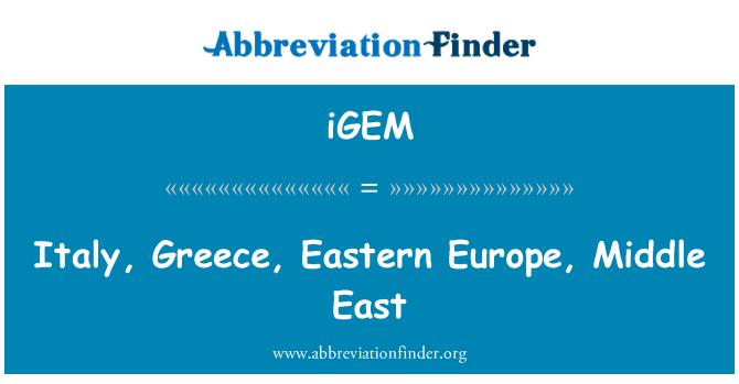 iGEM: Italia, Grecia, Europa Oriental, Oriente Medio