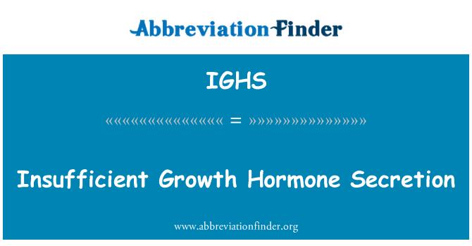 IGHS: Insufficient Growth Hormone Secretion