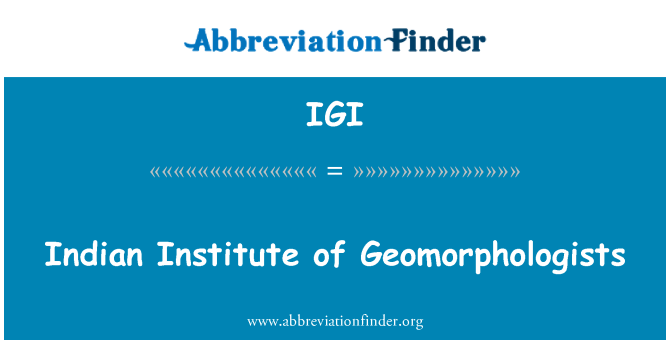 IGI: Indian Institute jeomorfolog