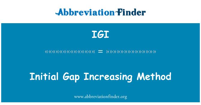 IGI: Esmane lünk suurendamise meetod