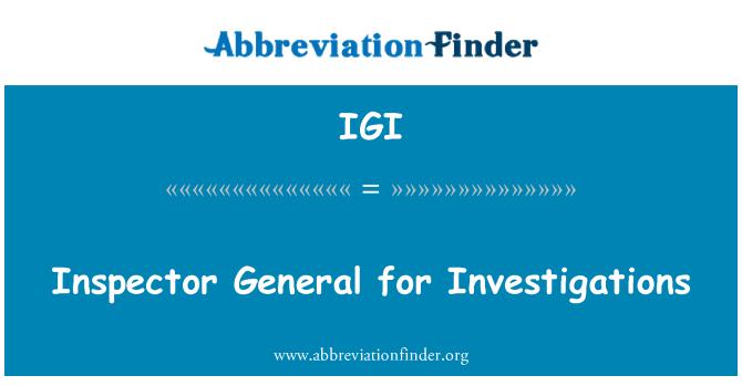 IGI: Araştırmalar için Müfettiş genel