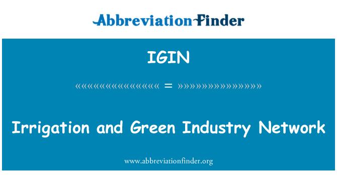 IGIN: Navodnjavanje i Zelena industrije mreža