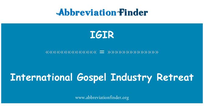 IGIR: International Gospel Industry Retreat