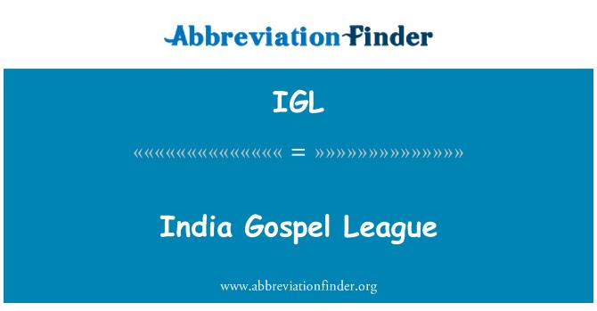 IGL: India Gospel League