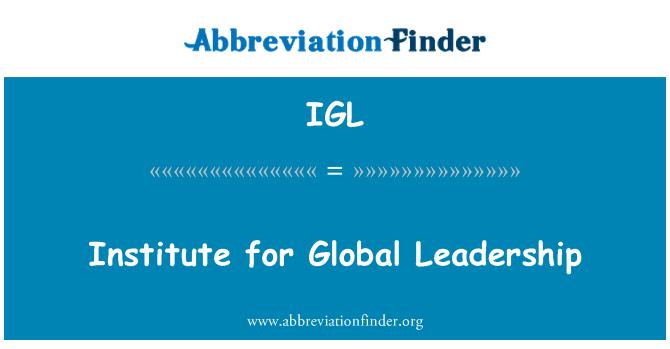 IGL: Institute for Global Leadership