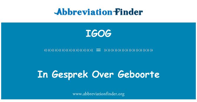 IGOG: In Gesprek Over Geboorte