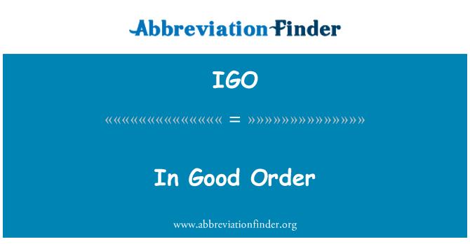 IGO: In Good Order