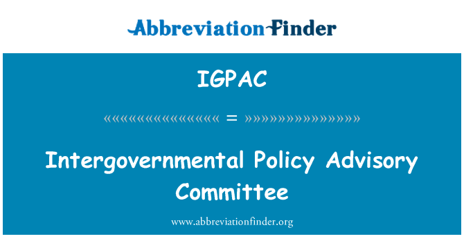 IGPAC: Intergovernmental Policy Advisory Committee