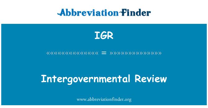 IGR: Intergovernmental Review