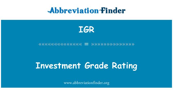 IGR: Investment Grade Rating