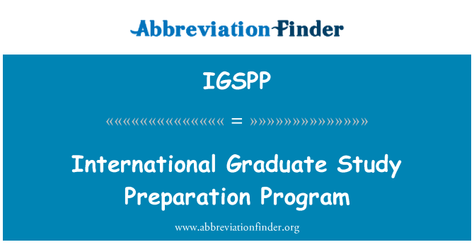 IGSPP: International Graduate Study Preparation Program