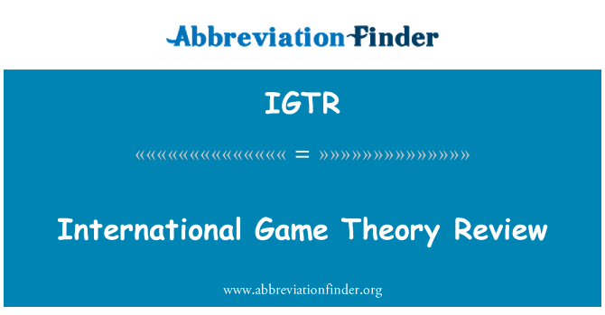 IGTR: International Game Theory Review