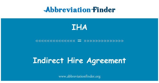 IHA: Indirect Hire Agreement