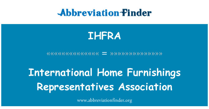 IHFRA: International Home Furnishings Representatives Association