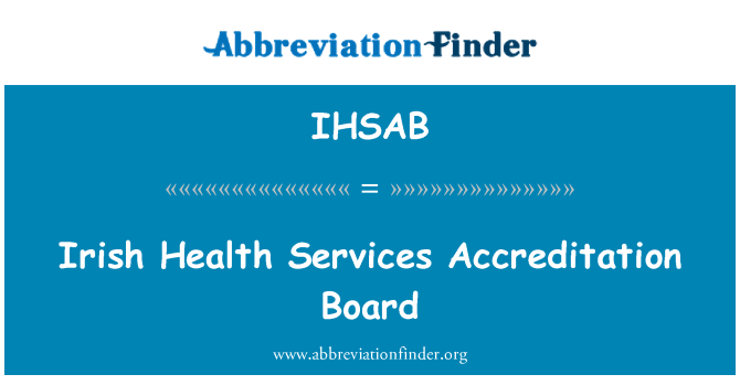 IHSAB: Irish Health Services Accreditation Board