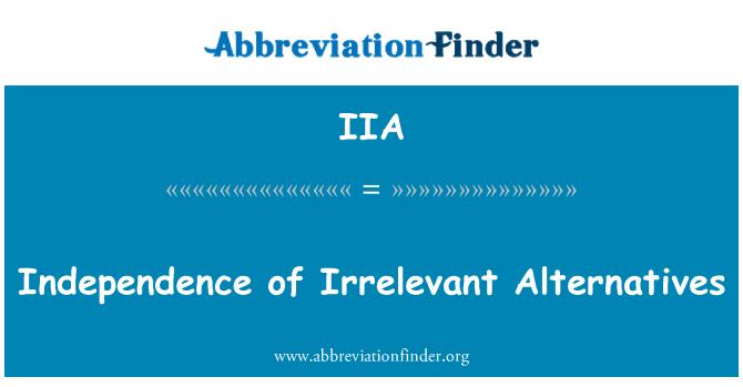 IIA: Independence of Irrelevant Alternatives