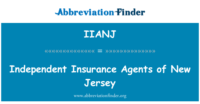 IIANJ: Independent Insurance Agents of New Jersey