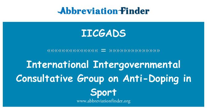 IICGADS: International Intergovernmental Consultative Group on Anti-Doping in Sport