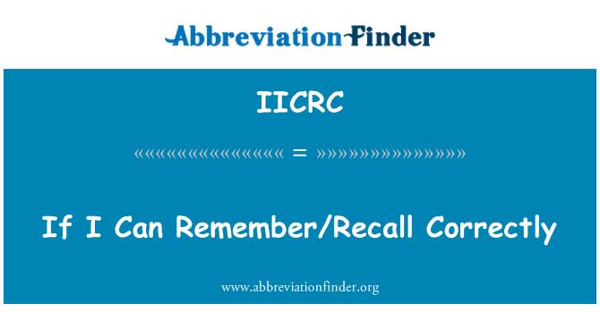 IICRC: Ben hatırlıyorum/doğru geri çağırmak durumunda