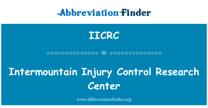 IICRC: Intermountain vigastuse kontrolli uurimiskeskus