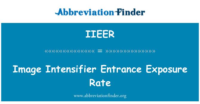 IIEER: Image Intensifier Entrance Exposure Rate