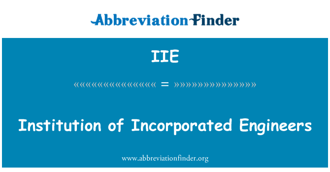 IIE: Institution of Incorporated Engineers