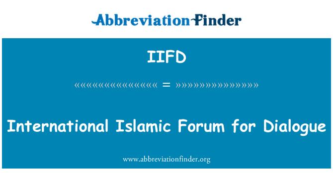 IIFD: International Islamic Forum for Dialogue
