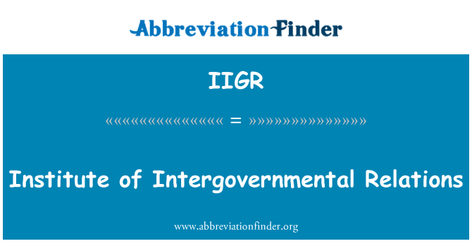 IIGR: Instituto de Relaciones intergubernamentales