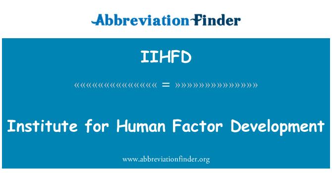 IIHFD: Institute for Human Factor Development