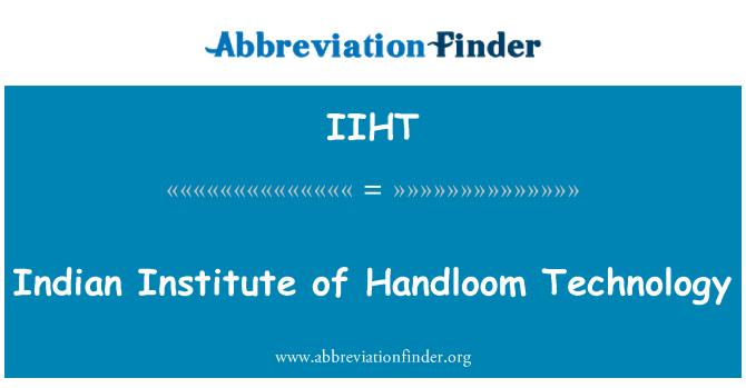 IIHT: Indijski Institut Handloom tehnologija