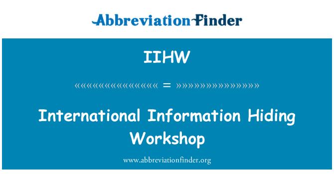 IIHW: بین الاقوامی معلومات چھپنے ورکشاپ
