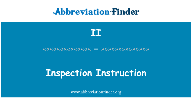 II: Inspection Instruction